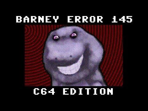 Barney Error 145 (C64 Edition)