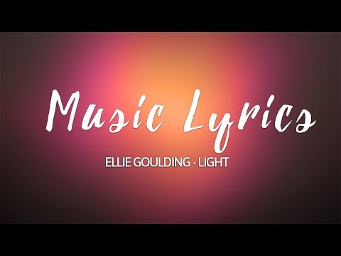 Ellie Goulding- Lights LYRICS VIDEO