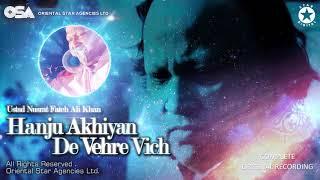 Hanju Akhiyan De Vehre Vich | Nusrat Fateh Ali Khan | complete full version | OSA Worldwide
