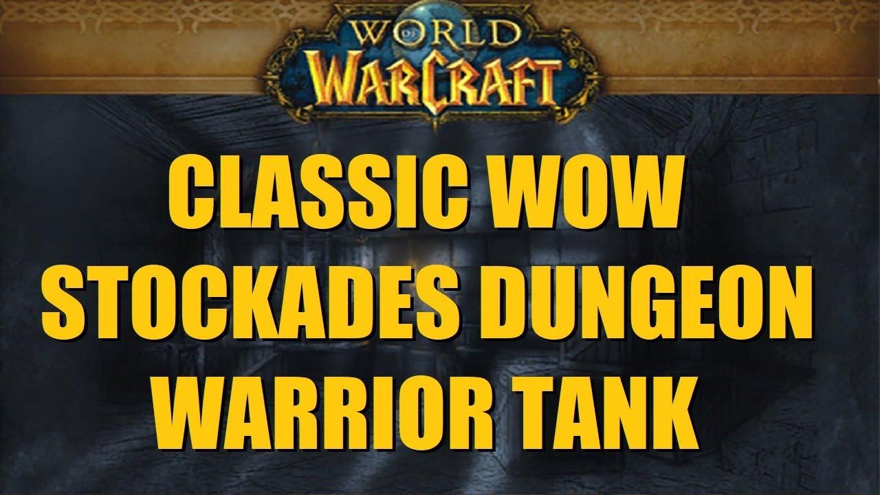 Bajheera - Classic WoW Stockades: Level 26 Warrior Tank (Full Run) - World  of Warcraft
