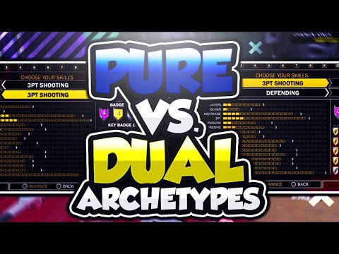 NBA 2K18 PURE VS DUAL ARCHETYPES: WHICH IS BETTER?