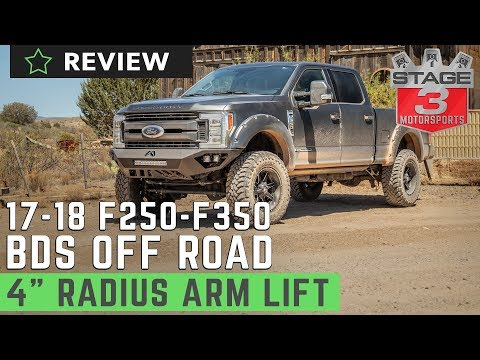 "2017-2018 F250 & F350 6.7L BDS 4"" Radius Arm Lift Kit Review"
