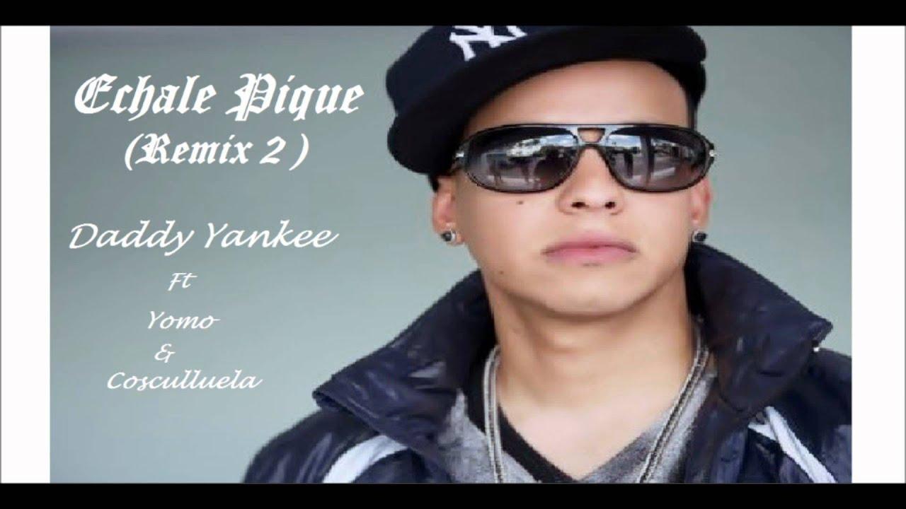 echale pique remix daddy yankee ft. yomo