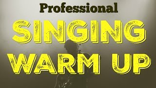 PRO SINGING EXERCISES - West End Vocal Warm Up For Professional Singers