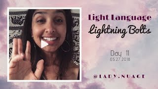 Light Language - Lady Nuage - Lightning Bolt #11