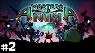 Masters of Anima | #2 - Commandos