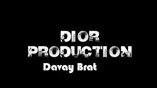 Dior Davay Brat