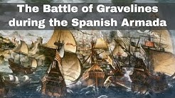 29th July 1588: Decisive Battle of Gravelines during the Spanish Armada