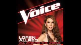 """Loren Allred: """"All Around The World"""" - The Voice (Studio Version) Video"""