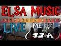 CUPLIKAN LIVE ELSA MUSIC METRO (12 A) TUNGGU MP3 NYA