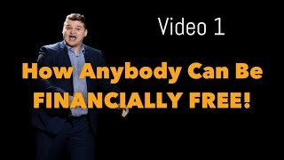 Your Approach To Financial Freedom | Video 1 of 5