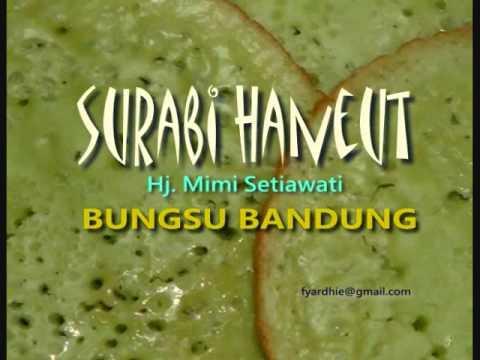 SURABI HANEUT - Bungsu Bandung