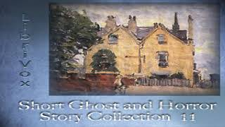 Short Ghost and Horror Collection 011 | Various | Horror & Supernatural Fiction | Soundbook | 3/4