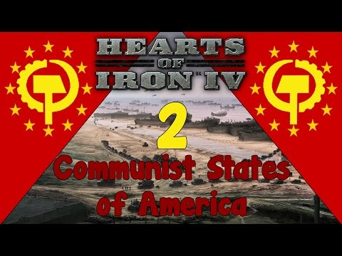 Hearts of Iron IV - Communist States of America 2