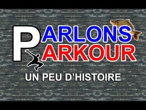 PARLONS PARKOUR #1 - Un peu d'histoire [EN SUBTITLES]