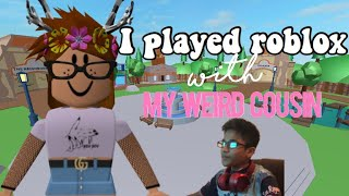 I PLAYED ROBLOX WITH MY CRINGEY COUSIN | iMiaxxo |