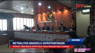 Terbukti Tidak Netral, DKPP Pecat Ketua Bawaslu Kota Surabaya