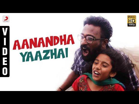 Aanandha Yaazhai Song Lyrics From Thanga Meengal