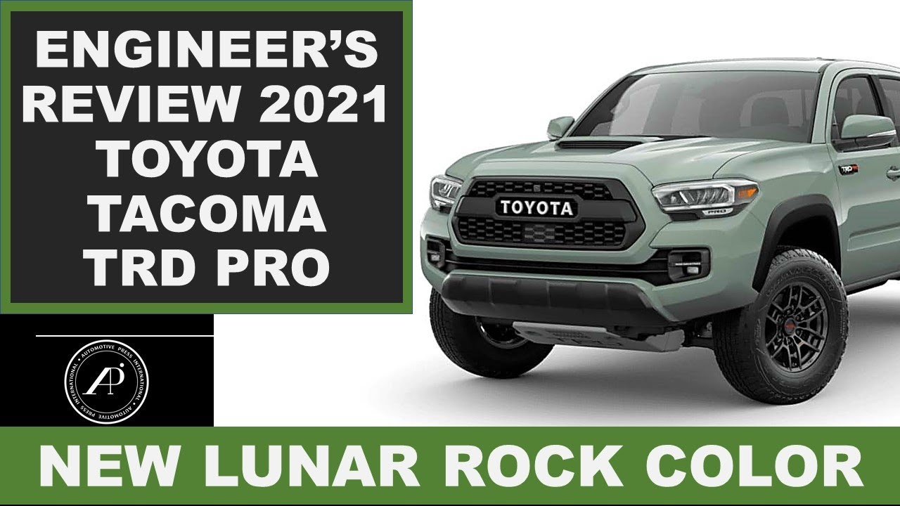Engineer's Review of the 2021 Toyota Tacoma TRD Pro Lunar Rock