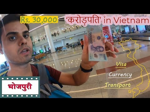 When an Indian traveller felt like CROREPATI in Vietnam || 1Rs.= 327VND