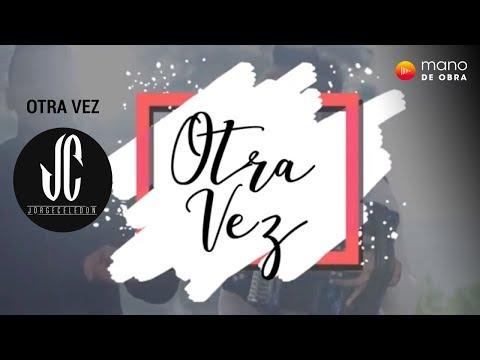 Jorge Celedon Oficial - Otra Vez l Video Lyric