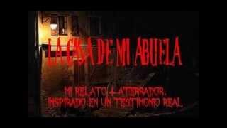 Trailer La Casa de mi Abuela (Testimonios Paranormales)