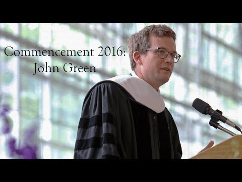 Kenyon College: John Green Commencement Address 2016