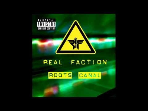 Real Faction - The Second Flight (Track 8 - Roots Canal)