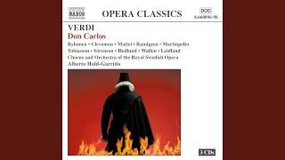 Don Carlo: Act II Scene 2: Perche accusar il cor (Elisabeth, Don Carlos)