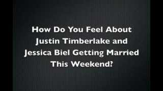 Justin Timberlake and Jessica Biel Wedding Thoughts