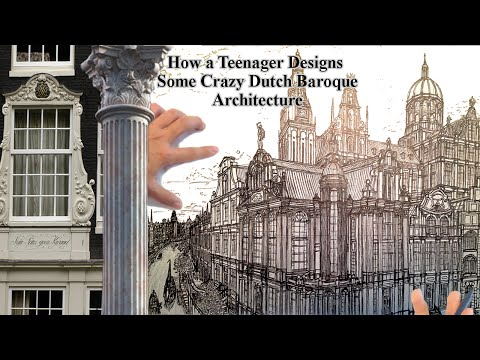 How a Teenager Designs Dutch Baroque Architecture
