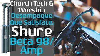 Shure beta 98amp - Unboxing - Desempaque Que Satisface - Church Tech And Worship