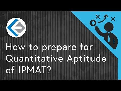 How to prepare for Quantitative Aptitude of IPMAT? | IPM by IIM Indore