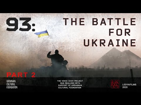 93: The Battle For Ukraine - War Diary Of The 93rd Brigade Kholodny Yar  2014-2016