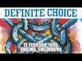 watch he video of Definite Choice - 17.2.1995. (Enigma, Smederevo)