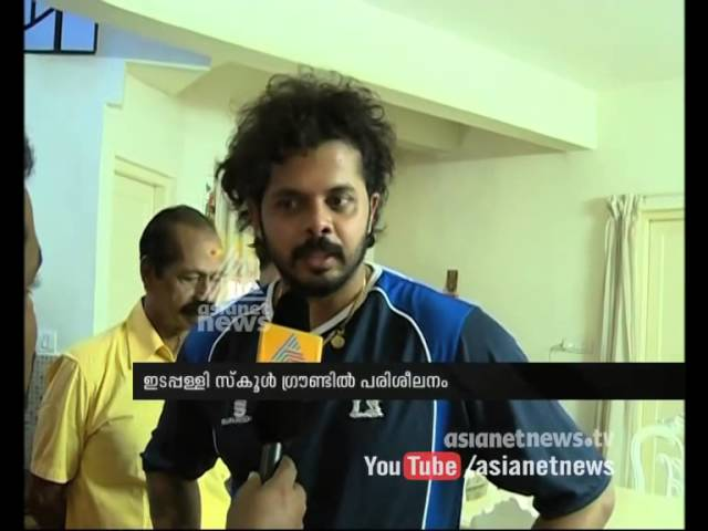 Sreesanth back to practice  sessions : Exclusive Interview