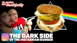 POLLO, ANANAS e CETRIOLINI: THE DARK SIDE OF THE INSTAGRAM BURGER