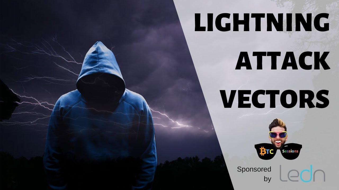 Lightning Attack Vector   Liquid Timelock Issue   $2B Fake China Gold