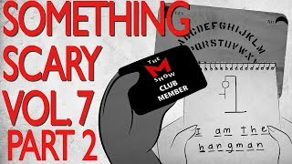 Something Scary Vol 7 - Scary Story Time Compilation Part 2 // Something Scary | Snarled