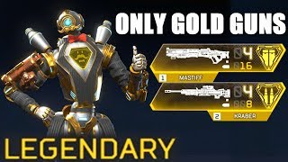 Using ONLY Golden Guns with Style in Apex Legends