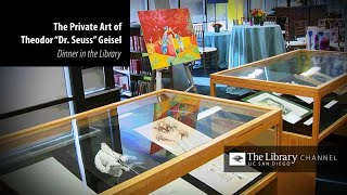 The Private Art of Theodor Dr. Seuss Geisel - Dinner in the Library 2019