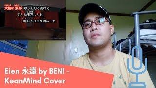 Eien 永遠 by BENI cover by Kean Duque Eien is Eternity :) original ...