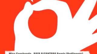 Paolo Driver & Stoned Chicken - Miss Sarabanda (RAFA ALCANTARA Remix) Hotfingers