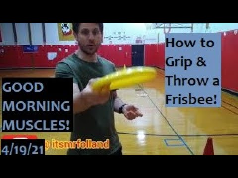 Good Morning Muscles S2 Episode 139: Grip & Throw a Frisbee: Teach Physical Education Gym at Home