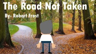 The Road Not Taken || Poem by Robert Frost || Explained in Detail
