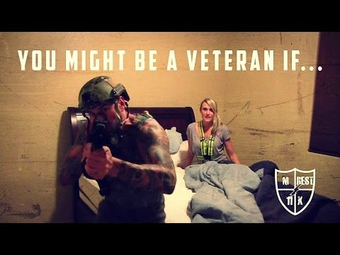 You Might Be A Veteran If...