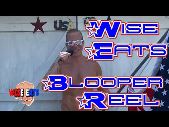 Blooper Reel / Outtakes - Happy 4th of July! - Wise Eats Podcast Clips (Episode 23)