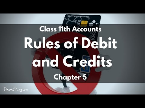 Rules of Debit and Credits : Class 11 XI | Accounts | Video Lecture