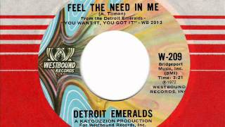DETROIT EMERALDS Feel the need in me 70s Rare Soul