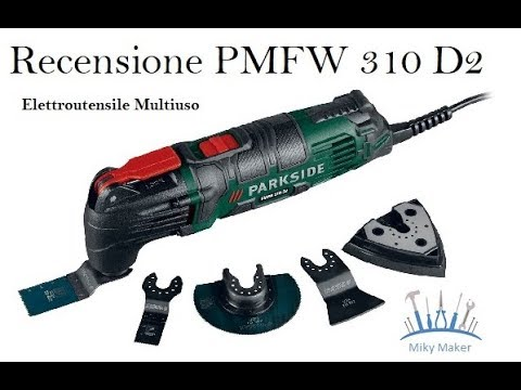 recensione parkside multiuso pmfw310 youtube